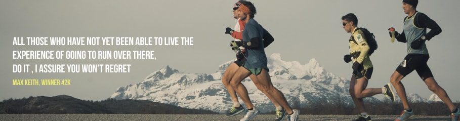 Max Keith 42K; Patagonian International Marathon; Torres del Paine National Park Patagonia, Chile